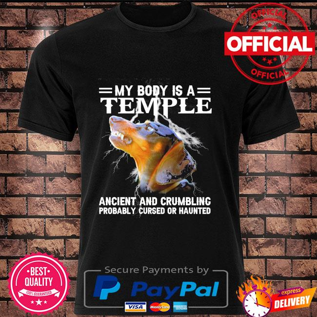 Dachshund my body is a temple ancient and crumbling shirt