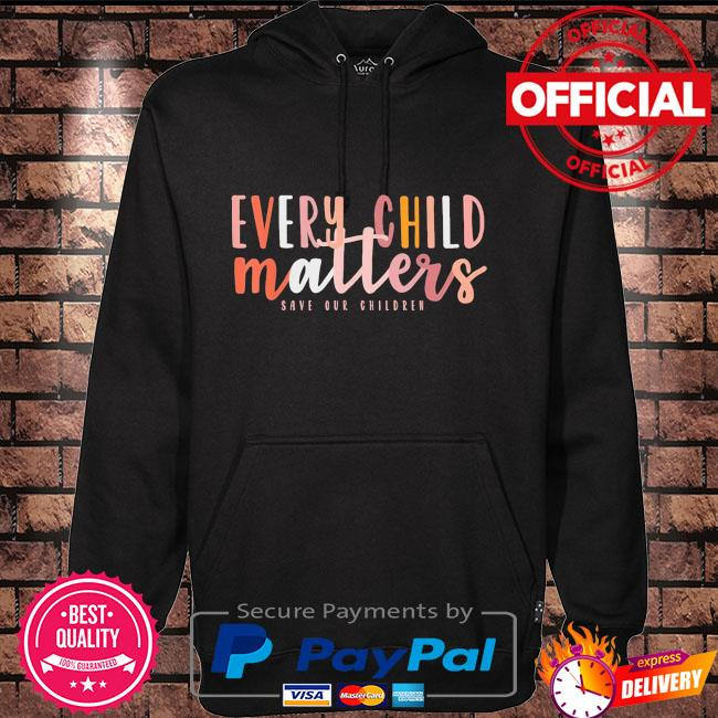 Day every child matters save our children Hoodie black
