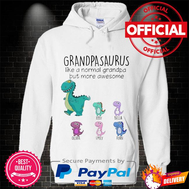 Grandpasaurus like a normal grandpa but mora awesome Hoodie white
