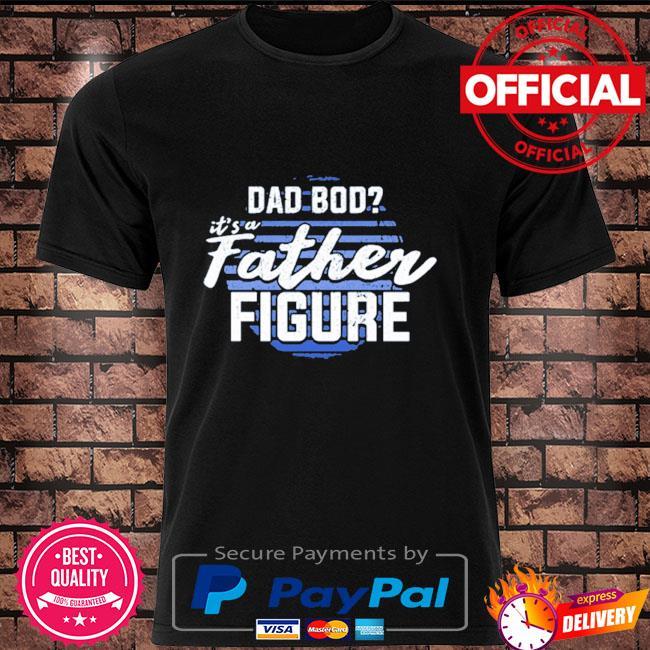 It's a father figure vintage shirt