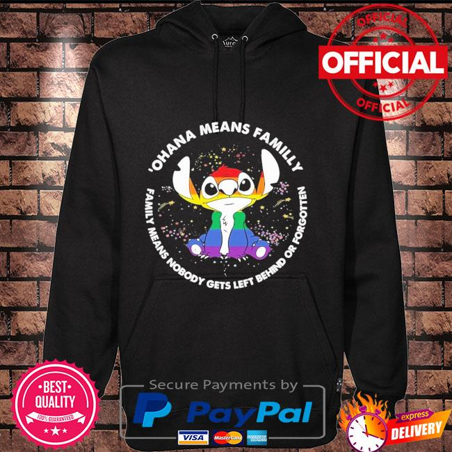 LGBT Stitch ohana means family family means nobody gets left behind Hoodie black
