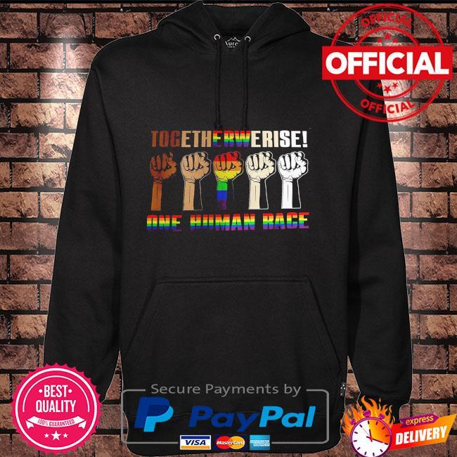 LGBT Together we raise one human race Hoodie black