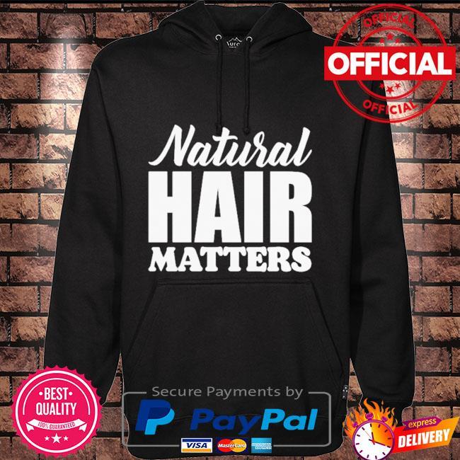 Natural Hair matters Hoodie black