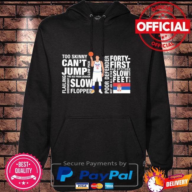 Too Skinny Can't Jump Mvp Joke's On You Michael Malone Shirt Hoodie black