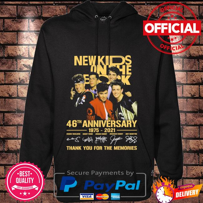 New Kids On The Block 46th anniversary 1975 2022 thank you for the memories signatures shirt anniversary 1972 2022 thank you for the memories signatures Hoodie black