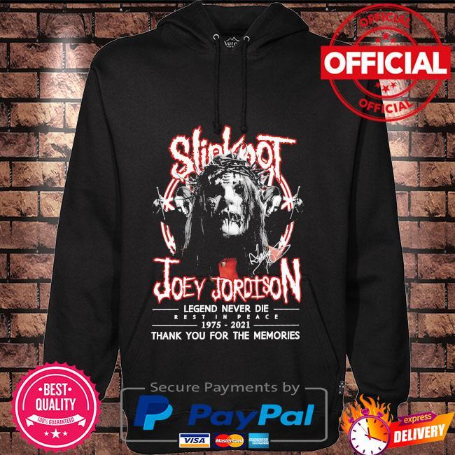 Slipknot Joey Jordison legend 1975 2021 thank you for the memories signatures Hoodie black