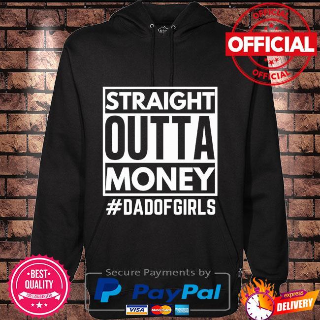Straight Outta money #dsadof girls Hoodie black