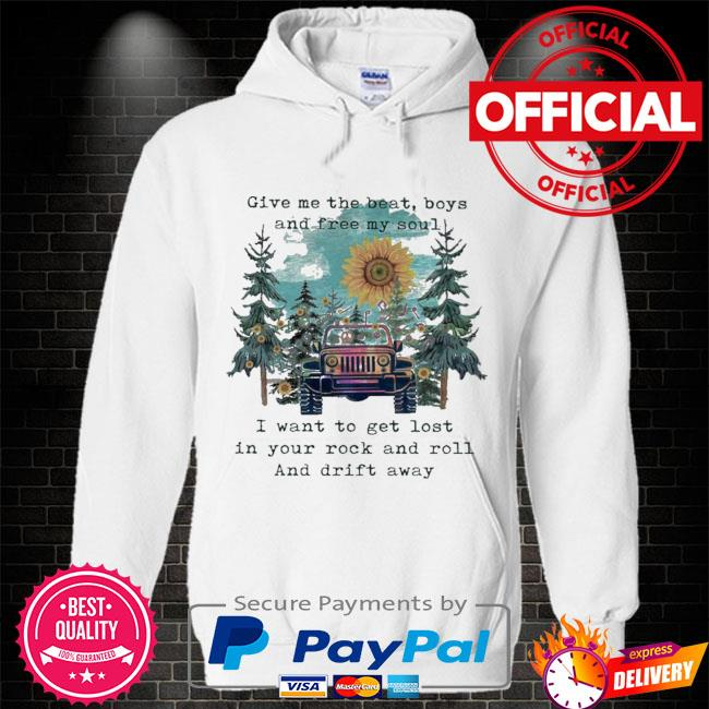 Sunflower and Jeep give me the beat boys and free my son Hoodie white