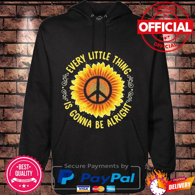 Sunflower every little thing is gonna be alright Hoodie black