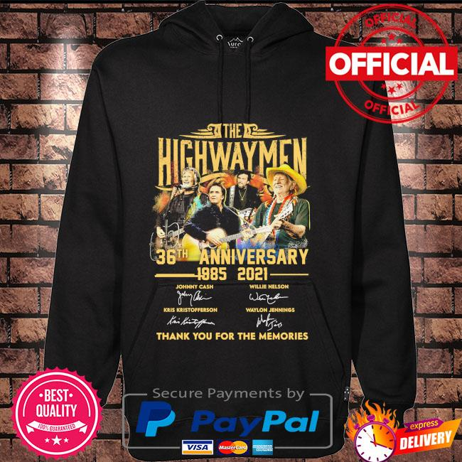 The Highwaymen 36th anniversary 1985 2021 thank you for the memories signatures Hoodie black