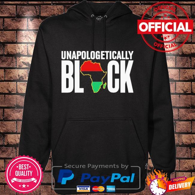 Unapologetically Black Hoodie black