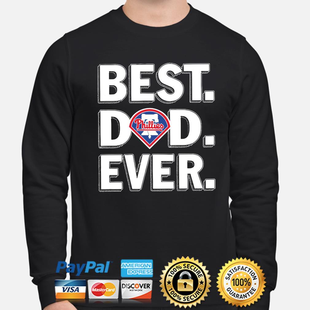 Philadelphia Phillies Best Dad Ever s sweater
