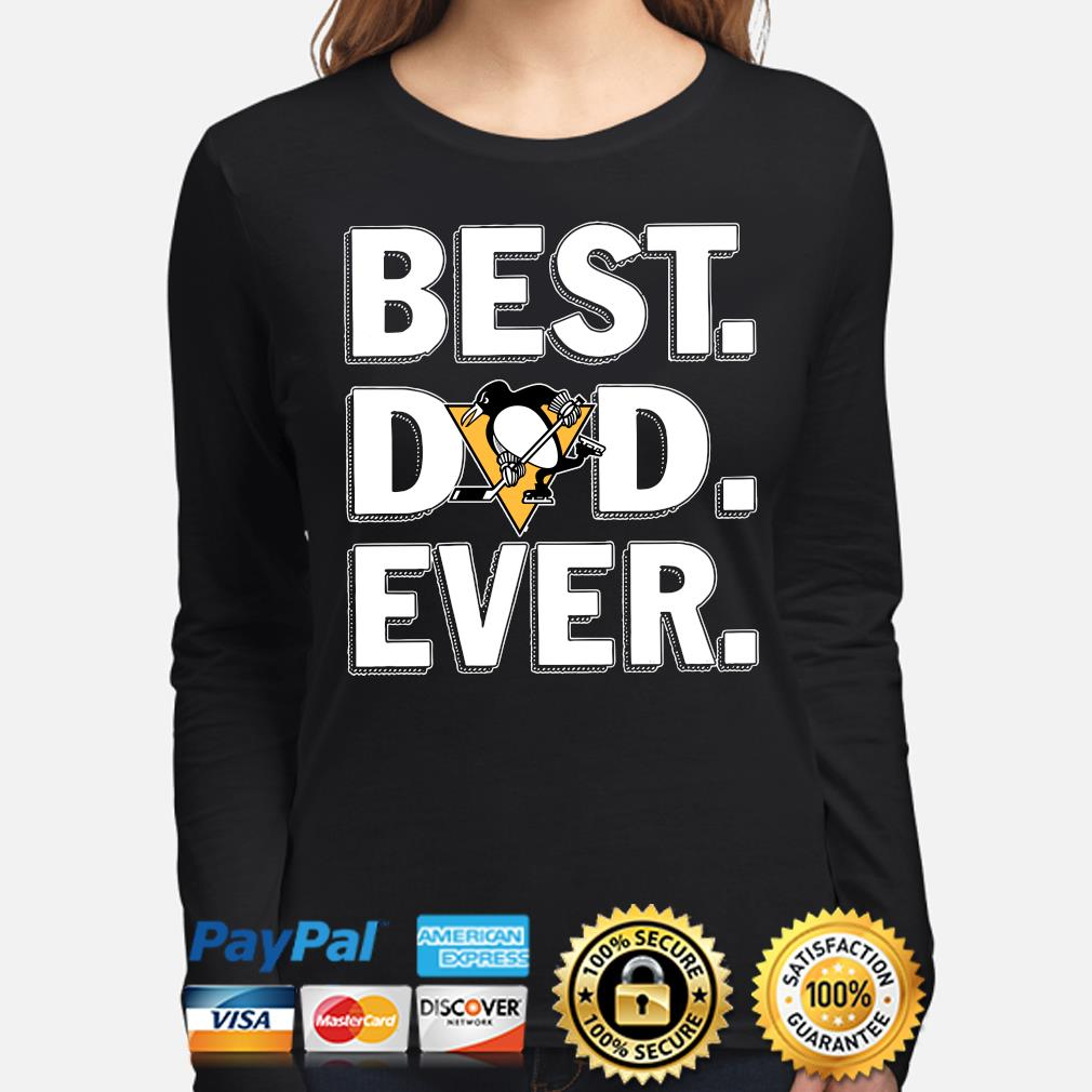 Pittsburgh Penguins Best Dad Ever s long-sleeve