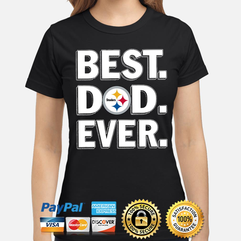 Pittsburgh Steelers Best Dad Ever s ladies-shirt