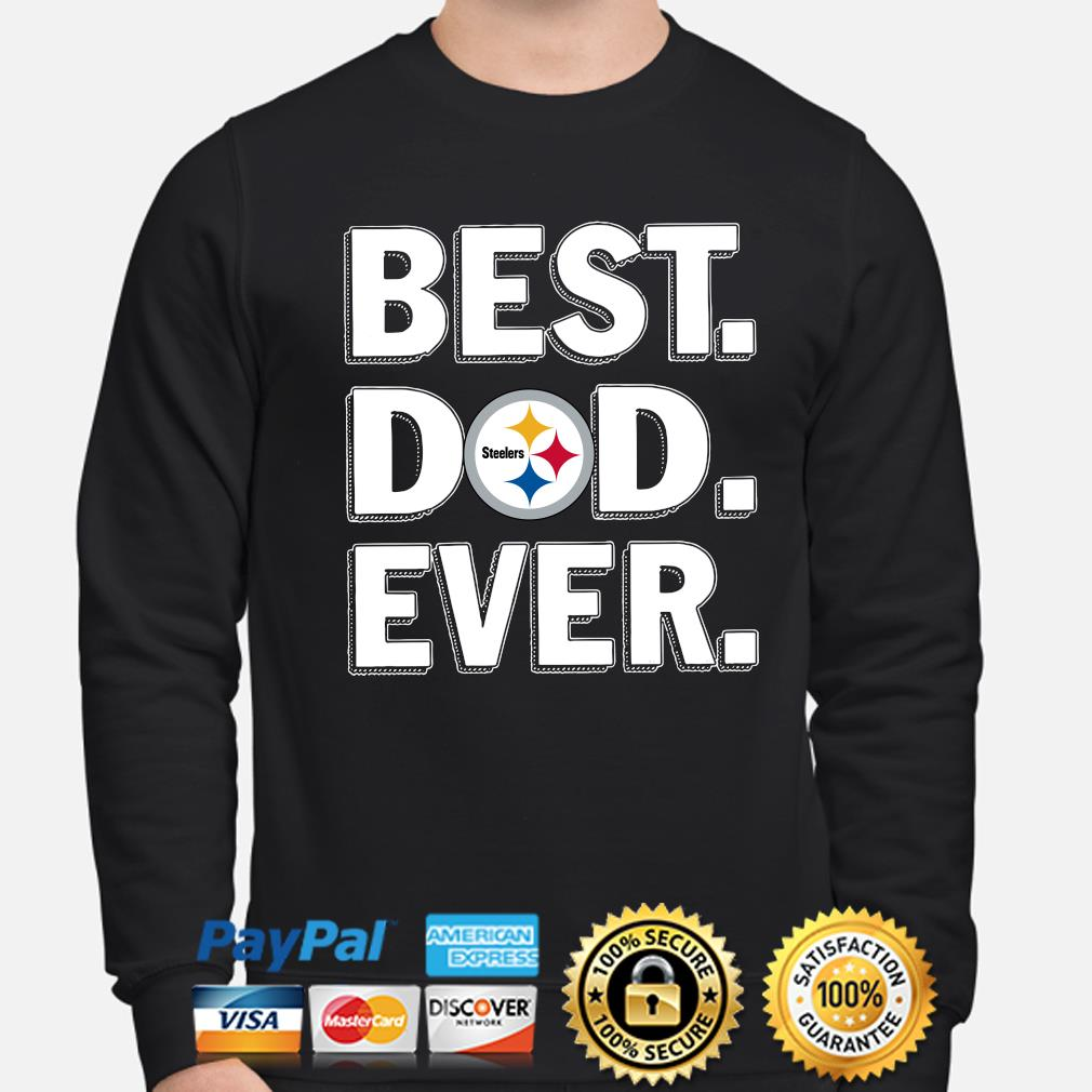 Pittsburgh Steelers Best Dad Ever s sweater