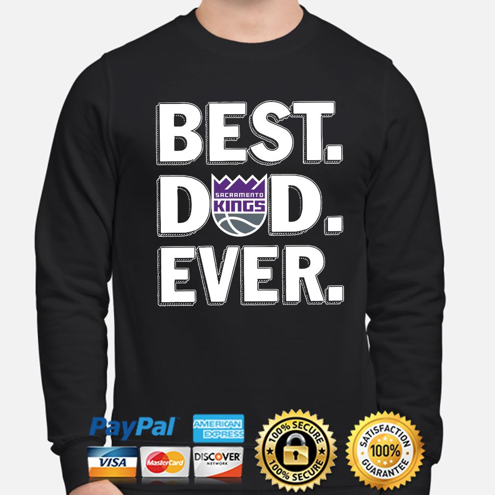 Sacramento Kings Best Dad Ever s sweater