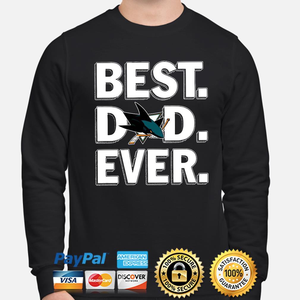 San Jose Sharks Best Dad Ever s sweater