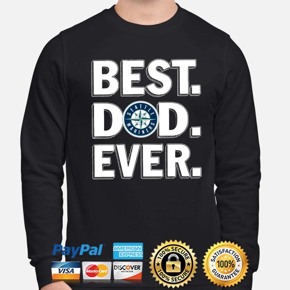 Seattle Mariners Best Dad Ever s sweater