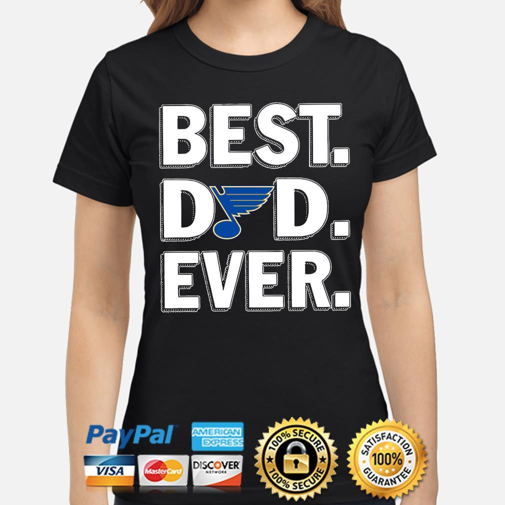 St Louis Blues Best Dad Ever s ladies-shirt