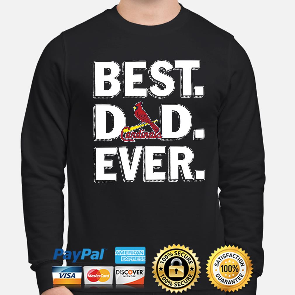 St Louis Cardinals Best Dad Ever s sweater