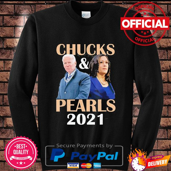 Chucks And Pearls 2021 T-Shirt Long Sleeve Sweatshirt Hoodie