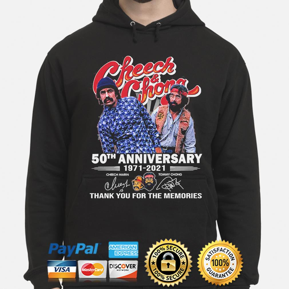 Official Cheech and Chong 50th anniversary thank you for the memories signatures s hoodie