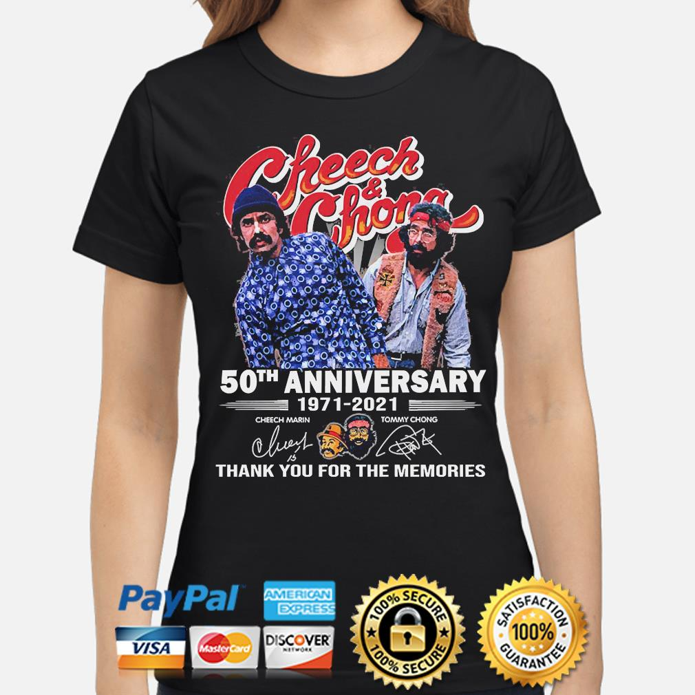 Official Cheech and Chong 50th anniversary thank you for the memories signatures shirt