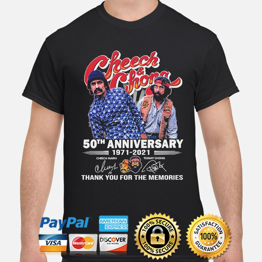 Official Cheech and Chong 50th anniversary thank you for the memories signatures s shirt