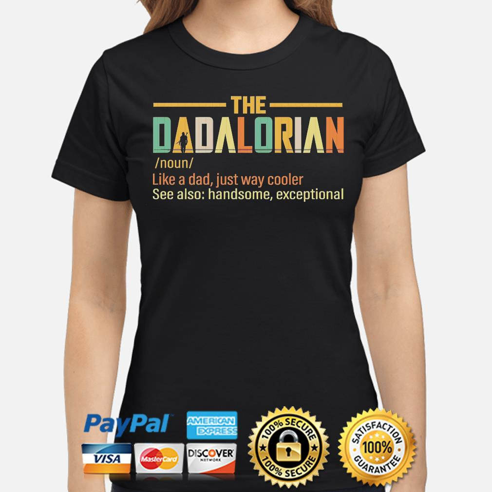 The Dadalorian like a dad just way cooler shirt
