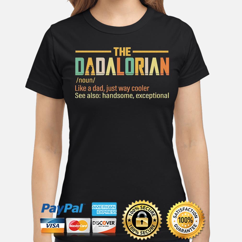 The Dadalorian like a dad just way cooler shirt