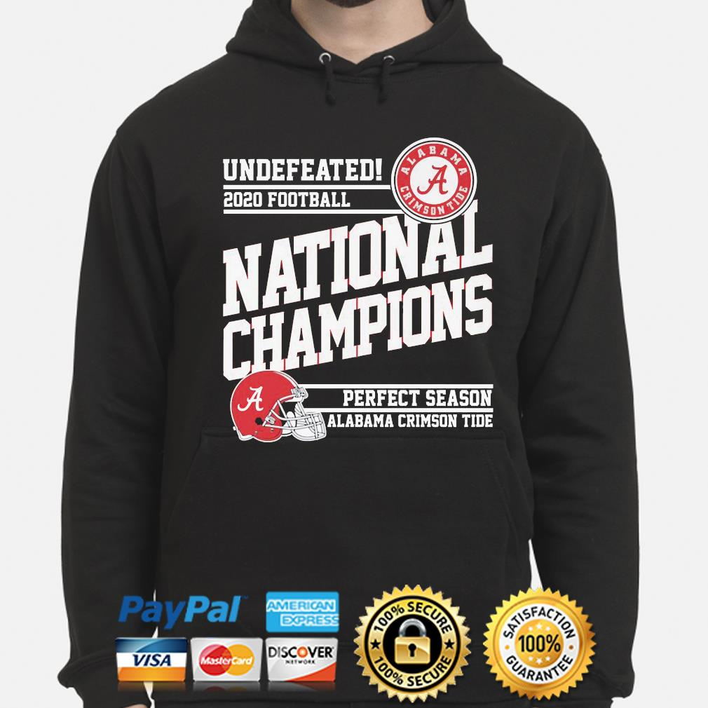 Undefeated 2020 Football National Champions Alabama Crimson Tide s hoodie