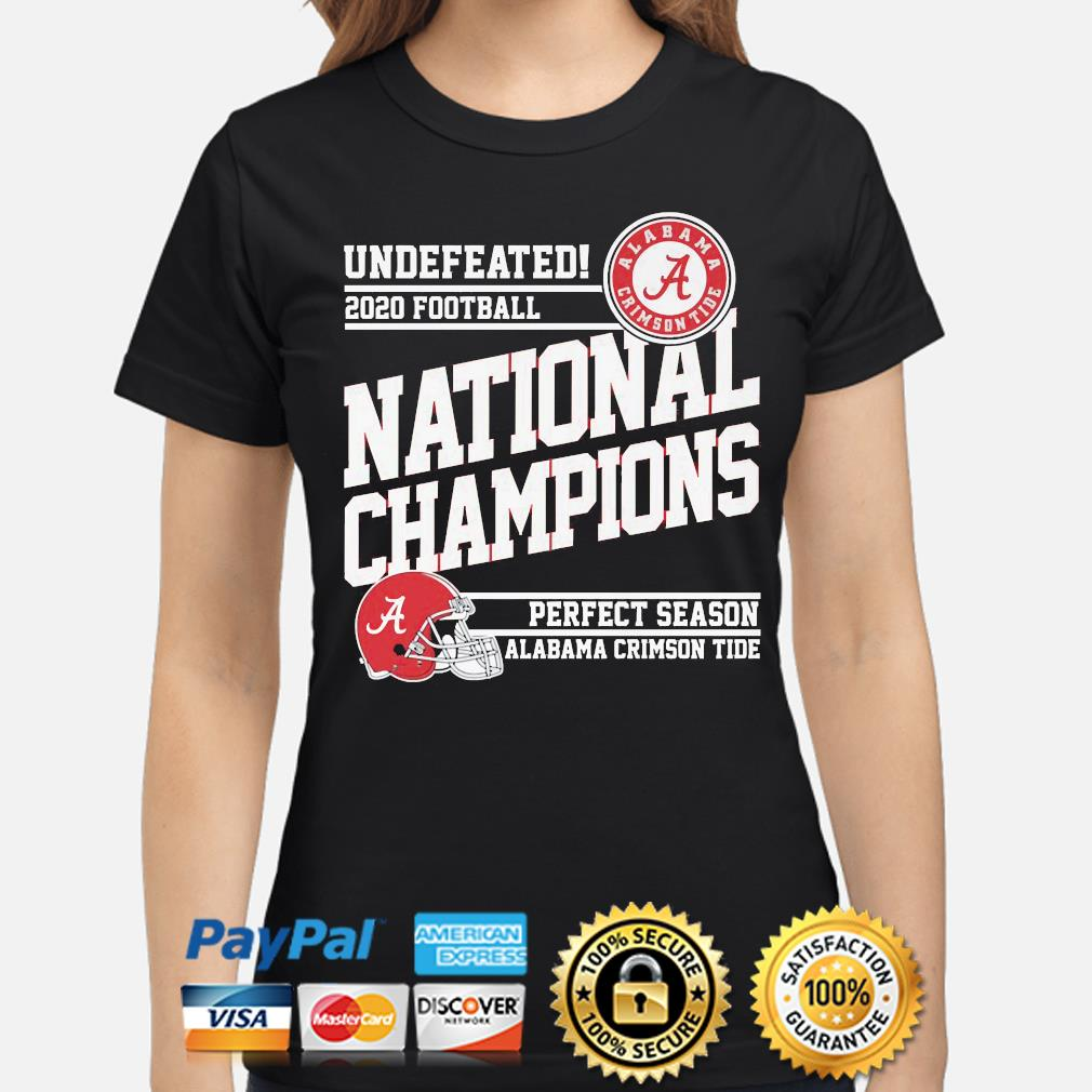 Undefeated 2020 Football National Champions Alabama Crimson Tide shirt