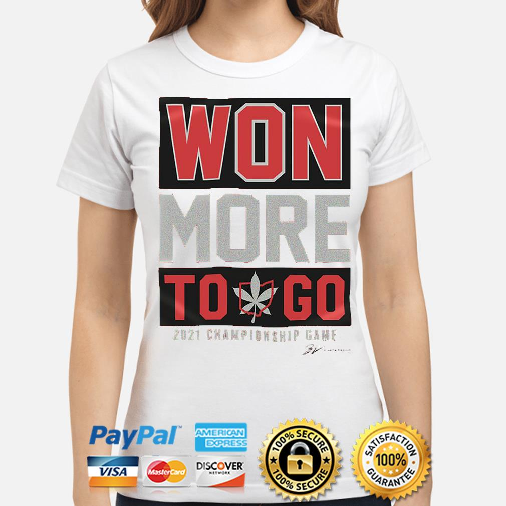 Won more to go 2021 championship game signature s ladies-shirt