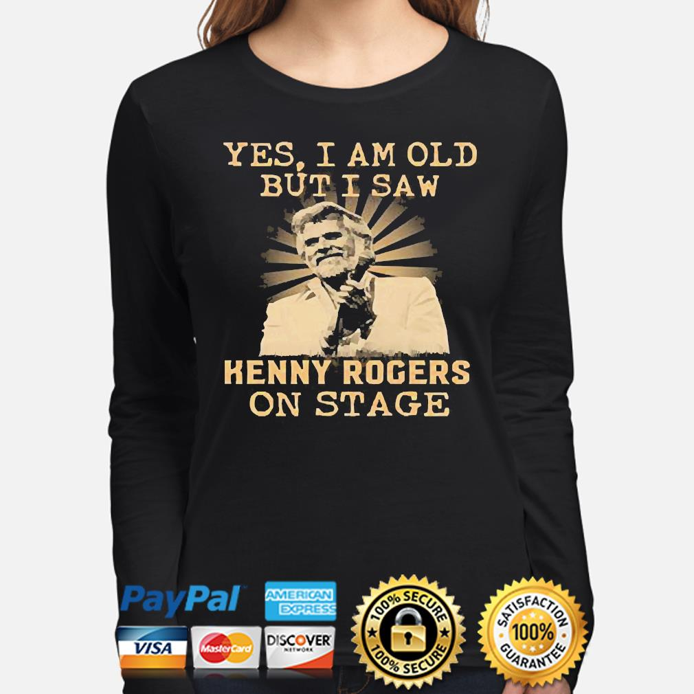 Yes I am old but I saw Kenny Rogers on stage s long-sleeve